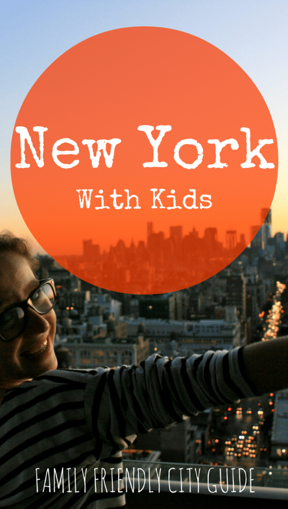 What to do and see in NYC with kids or teens? Check out our favorites (including hotels & best places to eat as a family)